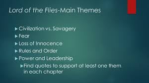 lord of the flies themes and messages dialectical journal lord of the flies ppt video online download