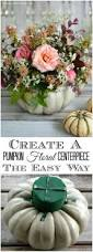 vons open on thanksgiving best 25 pumpkin floral arrangements ideas on pinterest pumpkin
