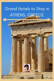 grand hotels to stay in athens greece osmiva