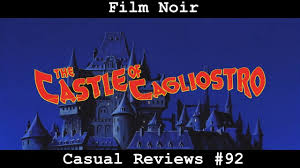 the castle of cagliostro casual reviews 92 lupin iii the castle of cagliostro youtube