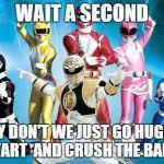 Power Ranger Meme - power rangers meme generator imgflip