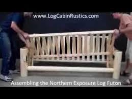 assembling log furniture northern exposure log futon youtube