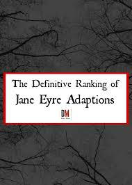 wedding quotes eyre the definitive ranking of eyre adaptations