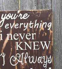 happy everything sign i you sign you re everything i never knew i always wanted
