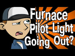 pilot light went out on furnace why is my furnace pilot light going out youtube