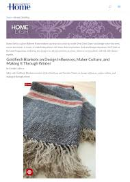 Home And Design News Goldfinch Blankets U2014 Press