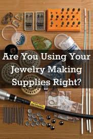 Tools For Jewelry Making Beginner - this is just what you need to know when making jewelry u2026 pinteres u2026