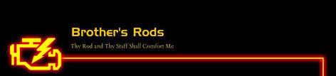 Thy Rod And Thy Staff Comfort Me Brother U0027s Rods Home