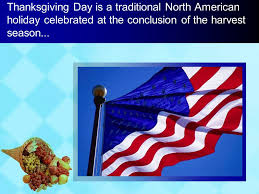 Significance Of Thanksgiving Day In America Thanksgiving Thanksgiving Day Is A Traditional American