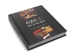 plancha de cuisine cookery book la bible de la plancha forge adour