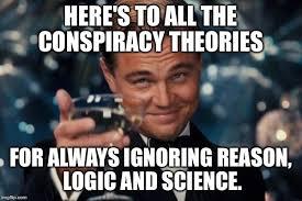 Conspiracy Theorist Meme - leonardo dicaprio cheers meme imgflip