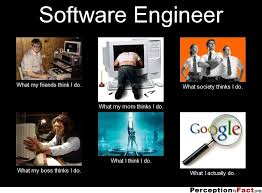 Engineer Meme - software engineer what people think i do what i really do