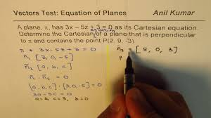 find cartesian equation of plane perpendicular to given plane passing through a point