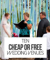 cheap wedding ceremony programs 10 cheap or free wedding venues free wedding venues wedding