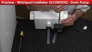 whirlpool under cabinet ice maker ice machine drain pump replacement diagnostic repair youtube