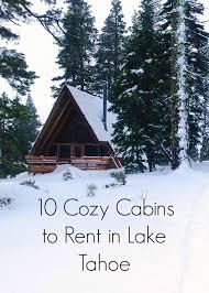 best 25 lake tahoe cabin rentals ideas on tahoe cabin