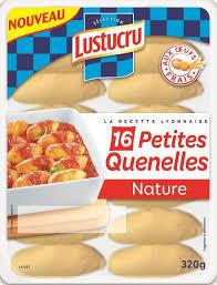 comment cuisiner des quenelles lustucru sélection 16 petites quenelles nature