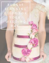 wedding planning guide your guide to wedding planning amazingly creative events
