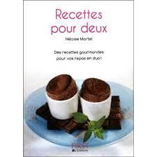 cuisine pour deux petit livre de recettes pour deux 2e broché héloïse martel