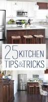 Kitchen Design Tips And Tricks 25 Kitchen Tips And Tricks How To Nest For Less