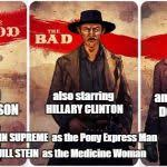 The Good The Bad And The Ugly Meme - the good the bad and the ugly meme generator imgflip