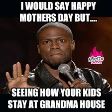 Mothers Day Memes - mothers day memes archives ghetto red hot