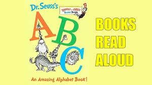 De Seuss Abc Read Aloud Alphabeth Book For Dr Seuss S Abc An Amazing Alphabet Book Books For Read