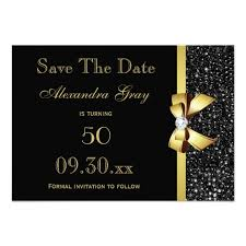 save the date invitation any age birthday save the date black and gold card zazzle