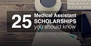 medical assistant scholarships grants and financial aid for