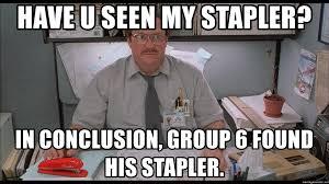 Office Space Stapler Meme - have you seen my stapler blank meme you best of the funny meme