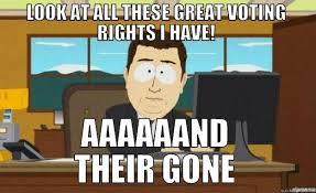 Funny Voting Memes - voting rights meme quickmeme