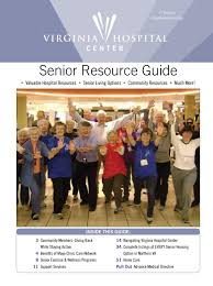virginia hospital center senior resource guide 2016 by guide to