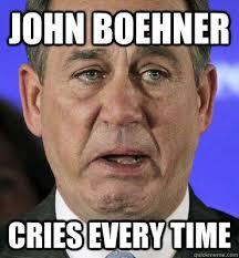 Boehner Meme - john boehner cries every time crying boehner quickmeme