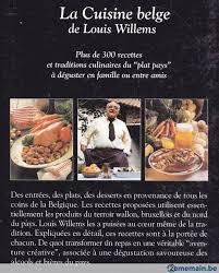 recette de cuisine belge la cuisine belge 300 recettes du plat pays louis willems a