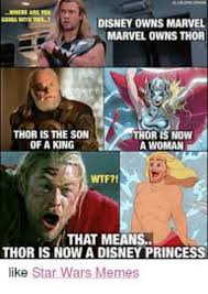 Star Wars Disney Meme - disney owns marvel marvel owns thor thor is the son of a king nion