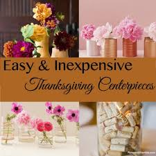 easy and inexpensive centerpieces for your thanksgiving table cheap