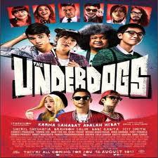 underdogs the film the underdogs 2017 film sinopsis pemain trailer warta film