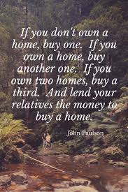 quote journey home the greatest real estate quotes