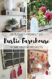 home decor on budget 25 budget friendly diy rustic farmhouse home decor projects a