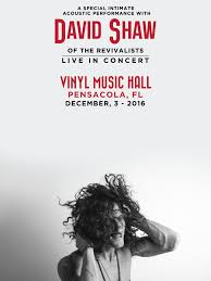 halloween city pensacola fl david shaw of the revivalists tickets vinyl music hall