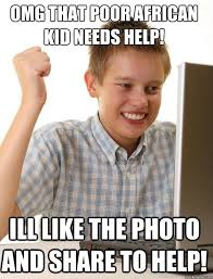 Poor African Kid Meme - first day on the internet kid memes quickmeme