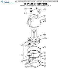 pentair pool light parts pentair hrp sand filter parts models hrp 20 24 30