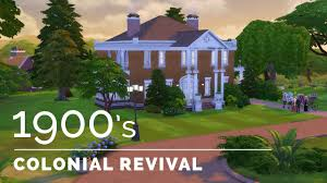 sims 4 decade build series 1900s colonial revival youtube