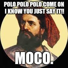 Marco Meme - image tagged in marco polo my meme pinterest marco polo