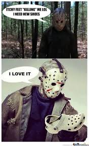 Jason Voorhees Meme - jason voorhees need some new shoes by tred1975 meme center