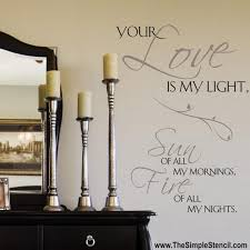 bedroom wall quotes romantic bedroom wall quotes we love the simple stencil