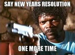 New Years Resolution Meme - new year resolutions 2017 prepare to fail funny memes and memes