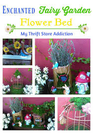 my thrift store addiction enchanted fairy garden flower bed