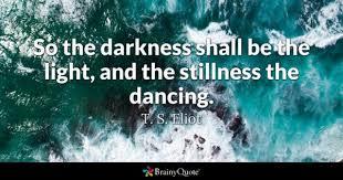 Jesus The Light Of The World Lyrics T S Eliot Quotes Brainyquote