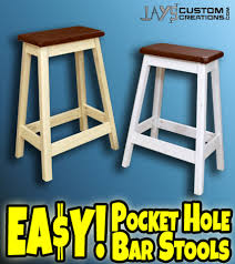shop bar stool how to make a diy pocket hole bar stool jays custom creations